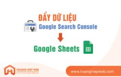 Cách đọc dữ liệu  Google Search Console về google Sheets